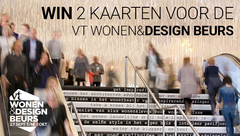 WIN kaarten voor de VT Wonen & Designbeurs - Inspiraties - ShowHome.nl